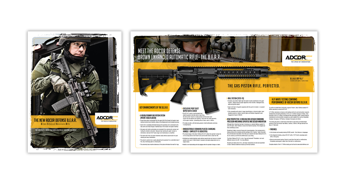 We designed this mini-catalog for the launch of this new and innovative automatic rifle— The B.E.A.R. The catalog design incorporates the brand color palette to highlight the product. This tactical rifle is featured across the entire spread for easy identification of unique product details.